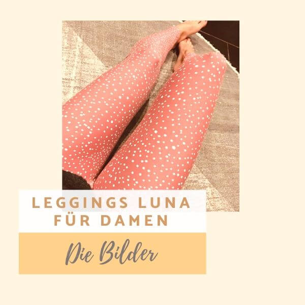 Leggings Luna fpr Damen - die Bilder
